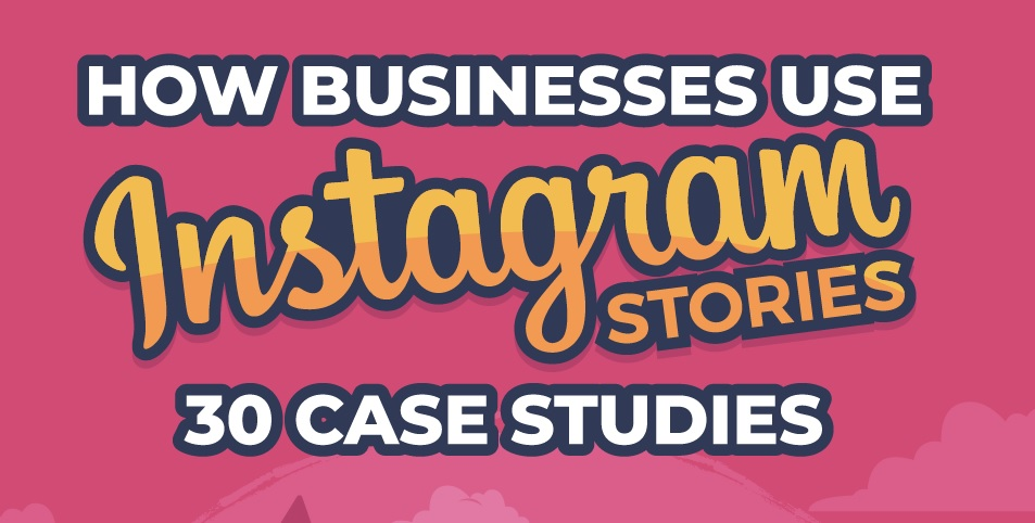 The Ultimate Way To Use Instagram Stories To Your Advantage (Infographic)